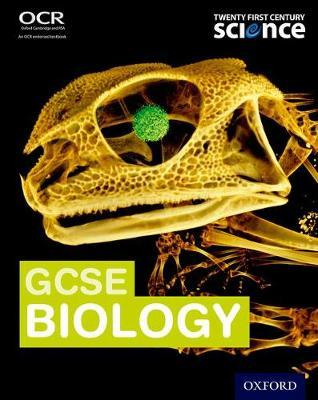 Twenty First Century Science:: GCSE Biology Student Book by Neil Ingram