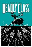 Deadly Class Volume 6 by Rick Remender