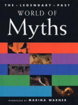 World of Myths by Marina Warner