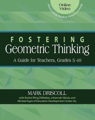Fostering Geometric Thinking by Mark Driscoll