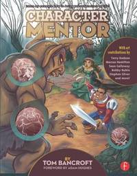 Character Mentor by Tom Bancroft