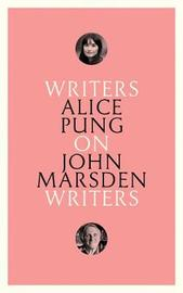 On John Marsden: Writers on Writers by Alice Pung image