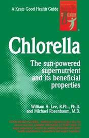 Chlorella by William C.Y. Lee
