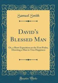 David's Blessed Man by Samuel Smith image