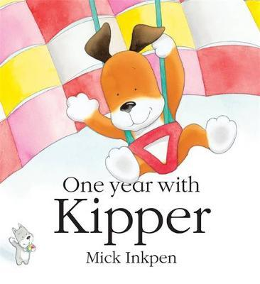 Kipper: One Year With Kipper by Mick Inkpen image