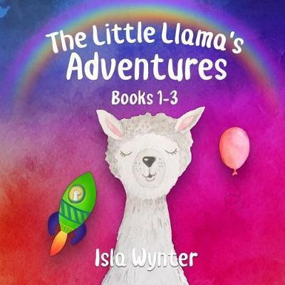 The Little Llama's Adventures by Isla Wynter image