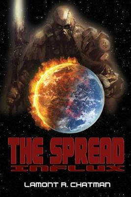 The Spread by Lamont R Chatman