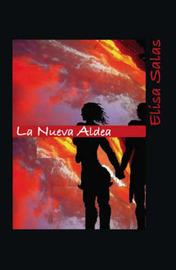 La Nueva Aldea by Elisa Salas