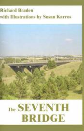 The Seventh Bridge by Richard Braden
