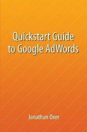 Quickstart Guide To Google AdWords by Jonathan Oxer image