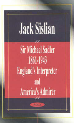Sir Michael Sadler 1861-1943 by Jack Sislian