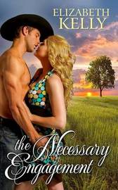 The Necessary Engagement by Elizabeth Kelly