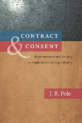 Contract and Consent by J.R. Pole