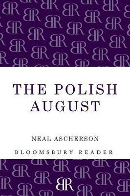 The Polish August by Neal Ascherson image