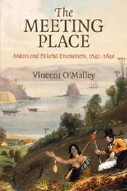 The Meeting Place by Vincent O'Malley