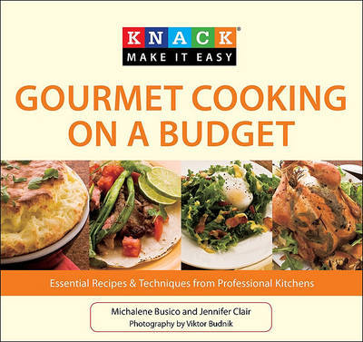 Gourmet Cooking on a Budget by Michalene Busico