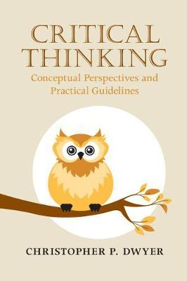 Critical Thinking by Christopher P. Dwyer image