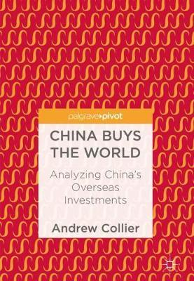 China Buys the World by Andrew Collier image