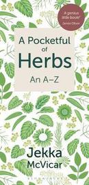 A Pocketful of Herbs by Jekka McVicar