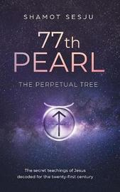 77th Pearl by Shamot Sesju