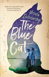 The Blue Cat by Ursula Dubosarsky