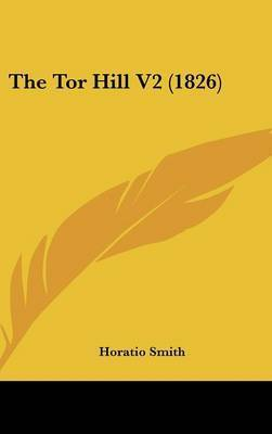 The Tor Hill V2 (1826) by Horatio Smith