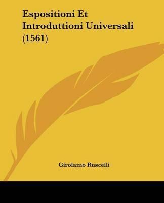 Espositioni Et Introduttioni Universali (1561) by Girolamo Ruscelli