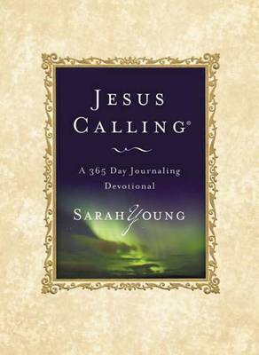 Jesus Calling: A 365 Day Journaling Devotional by Sarah Young