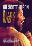 Gil Scott-Heron - Black Wax on DVD