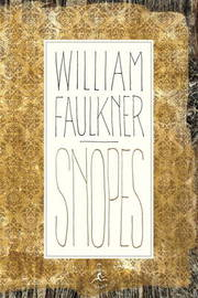 Snopes, the Hamlet, the Town, the Mansion by H.B. Faulkner
