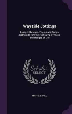 Wayside Jottings by Mattie E Hull image