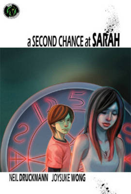 A Second Chance At Sarah by Neil Druckmann