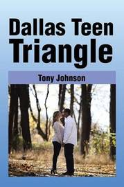 Dallas Teen Triangle by Tony Johnson