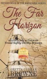 The Far Horizon by Gretta Curran Browne