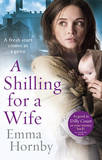 A Shilling for a Wife by Emma Hornby