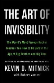 The Art of Invisibility by Kevin D Mitnick
