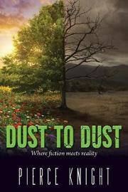 Dust to Dust by Pierce Knight image