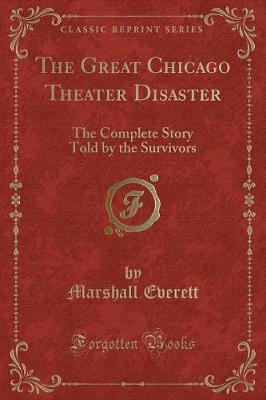 The Great Chicago Theater Disaster by Marshall Everett image
