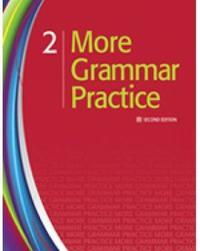 More Grammar Practice 2 by Heinle