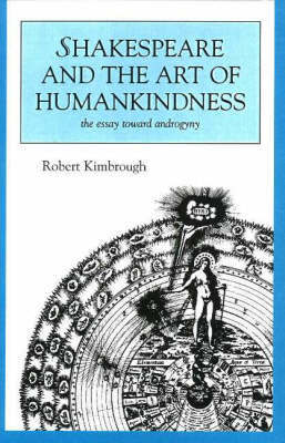 Shakespeare And The Art Of Humankindness by Robert Kimbrough image
