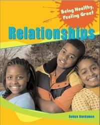 Being Healthy, Feeling Great: Relationships by Robyn Hardyman image