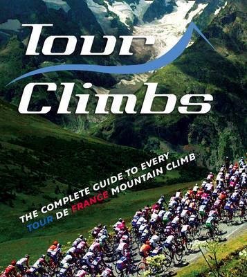 Tour Climbs by Chris Sidwells