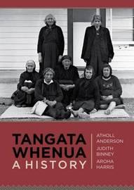 Tangata Whenua a History by Aroha Harris