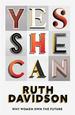 Yes She Can by Ruth Davidson image