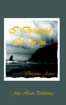 I Dreamed Of You by Christina James image