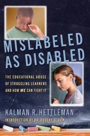 Mislabeled as Disabled by Kalman R. Hettleman