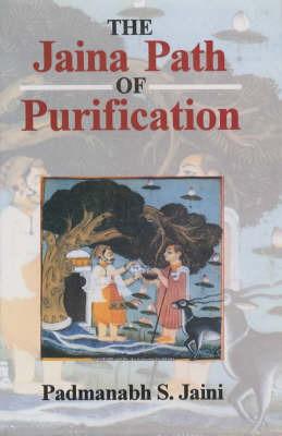 The Jaina Path of Purification by Padmanabh S. Jaini