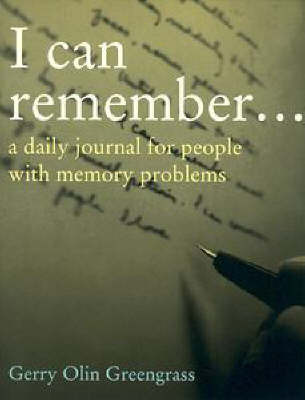 I Can Remember by Gerry olin Greengrass