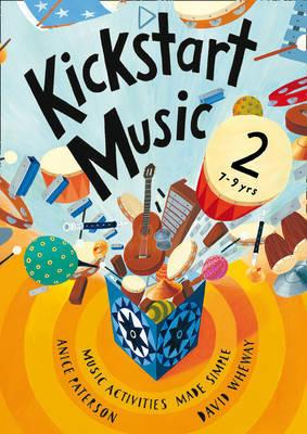 Kickstart Music 2 by Anice Paterson image