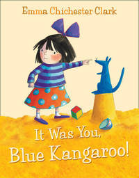 It Was You, Blue Kangaroo! by Emma Chichester Clark image